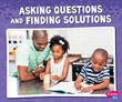 Asking Questions and Finding Solutions