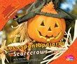 espantapájaros/Scarecrows