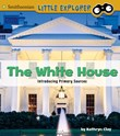 The White House: Introducing Primary Sources