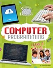 Computer Programming: Learn It, Try It!