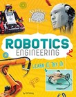 Robotics Engineering: Learn It, Try It!