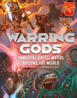 Warring Gods: Immortal Battle Myths Around the World