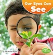 Our Eyes Can See