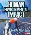 Human Environmental Impact: How We Affect Earth