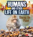 Humans and Other Life on Earth: Sharing the Planet