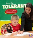 How to Be Tolerant: A Question and Answer Book About Tolerance
