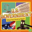 U.S. Government: What You Need to Know