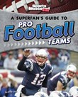 A Superfan's Guide to Pro Football Teams