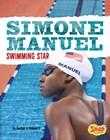 Simone Manuel: Swimming Star