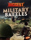 The Biggest Military Battles