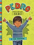 Pedro, First-Grade Hero