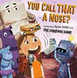 You Call That a Nose?: Learning About Human Senses with the Garbage Gang