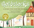 Goldilocks: A Favorite Story in Rhythm and Rhyme