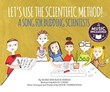 Let's Use the Scientific Method!: A Song for Budding Scientists
