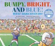 Bumpy, Bright, Blue: What Adjectives Do!
