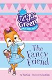 The Fancy Friend