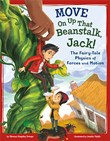 Move On Up That Beanstalk, Jack!: The Fairy-Tale Physics of Forces and Motion