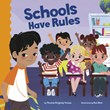 Schools Have Rules