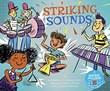 Striking Sounds