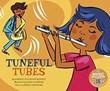 Tuneful Tubes