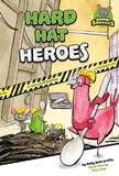 Hard Hat Heroes