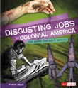 Disgusting Jobs in Colonial America: The Down and Dirty Details