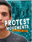 Protest Movements: Then and Now