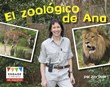 El zoológico de Ana
