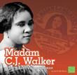 Madam C.J. Walker: Inventor and Businesswoman