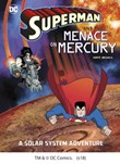Superman and the Menace on Mercury: A Solar System Adventure