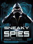 Sneaky Spies: The Inspiring Truth Behind Popular Stealth Video Games