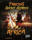 Famous Ghost Stories of Africa
