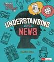 Understanding the News