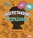 Understanding Propaganda