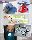 Make Circuits You Can Wear: 4D An Augmented Reading Experience