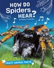 How Do Spiders Hear?