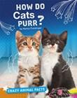 How Do Cats Purr?