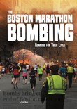 The Boston Marathon Bombing: Running for Their Lives