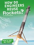 How Do Engineers Reuse Rockets?
