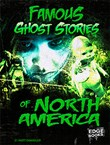 Famous Ghost Stories of North America