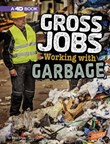 Gross Jobs Working with Garbage: 4D An Augmented Reading Experience