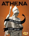 Athena: Greek Goddess of Wisdom and War