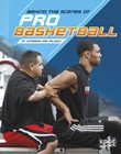 Behind the Scenes of Pro Basketball