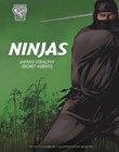 Ninjas: Japan's Stealthy Secret Agents