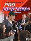 Behind the Scenes of Pro Hockey
