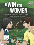A Win for Women: Billie Jean King Takes Down Bobby Riggs