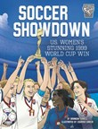 Soccer Showdown: U.S. Women's Stunning 1999 World Cup Win