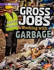 Gross Jobs Working with Garbage