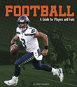 Football: A Guide for Players and Fans