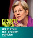 Elizabeth Warren: Get to Know the Persistent Politician